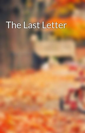 The Last Letter by zanes_15
