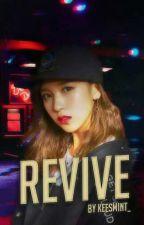 Revive by keesmint_
