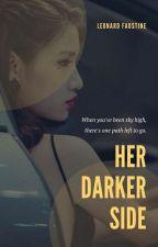 Her Darker Side by leonarditow877