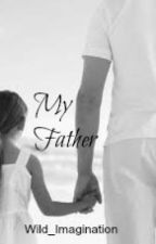 My Father by Wild_Imagination