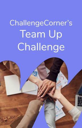 Team Up Challenge by ChallengeCorner