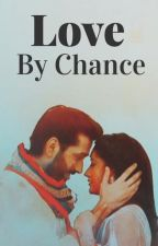 Love By Chance by _Lassi_