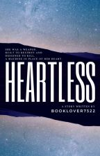 Heartless by BookLover7322