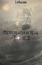 Neverland is real [TOME 2] by Kookie_Lea