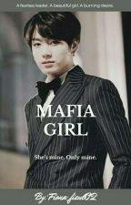 Jungkook ff { Mafia Girl }  by fiona_fizul02