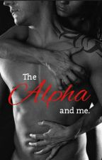 The ALPHA and me. by XOXOLxo