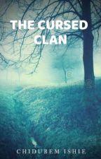The cursed clan by IshieChidubem