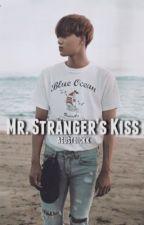 Mr. Stranger's Kiss by agustdickk