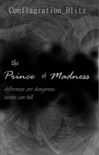 UNFINISHED: Prince of Madness by Conflagration_Blitz