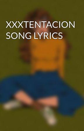 XXXTENTACION SONG LYRICS - Save me - Wattpad