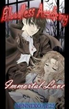 Bloodless Academy: Immortal Love by jnancle
