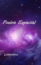 Poeira Espacial by LidyKnbara