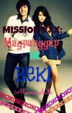 Mission XXX: Magpanggap na Beki by hyejungah