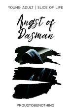 Angst Of Dasman by proudtobenothing