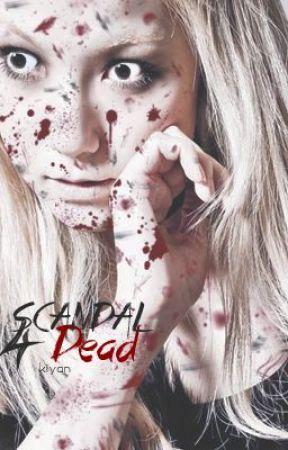 SCANDAL 4 Dead by ilhoon_tofu