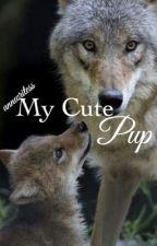 My Cute Pup (C O M P L E T E D ✔️) by annwritess1