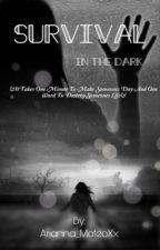 Survival in the dark by Samiha_Xx