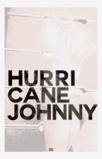 Hurricane Johnny ᴶᵒʰᶰᶰʸ ˢᵗᵒʳᵐ  by -renaissance