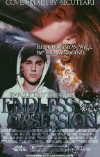 Endless Obsession | JM by jbwaslikebby