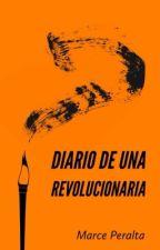Diario de una revolucionaria (HES Spinoff) by MarcePeralta