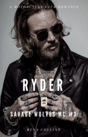 Ryder (Savage Wolves MC) #3 by renacollins