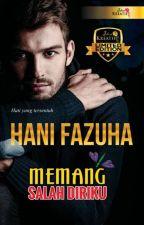 MEMANG SALAH DIRIKU by hanifazuha