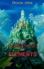 The guardians of elements (COMPLETE) by LanderMilesDellomes