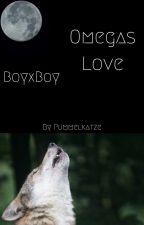 Omegas Love (BoyxBoy)  by Pummelkatze