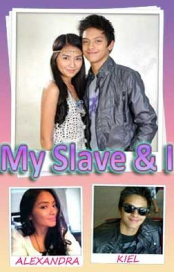 My Slave and I ( Completed )