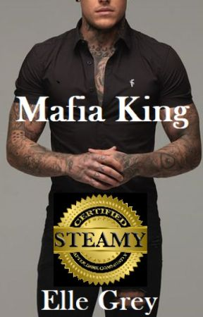 Mafia King (1st Draft) by ElleGrey83