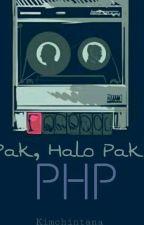 Pak, Halo Pak? by kimchintana