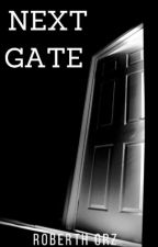 NEXT GATE by Roberth_Orz