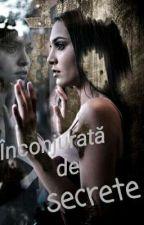 Înconjurată de secrete by NarcisaUngureanu