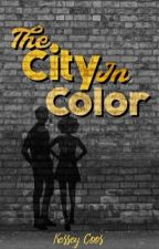 The City In Color by KesseyCoos