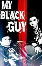 MY BLACK GUY [NASHLENE] by hoedible