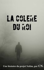 La Colère du Roi by ChristopheNolim
