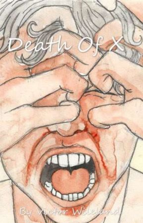 Death of X   BxB (ONGOING) by clinicallymoi