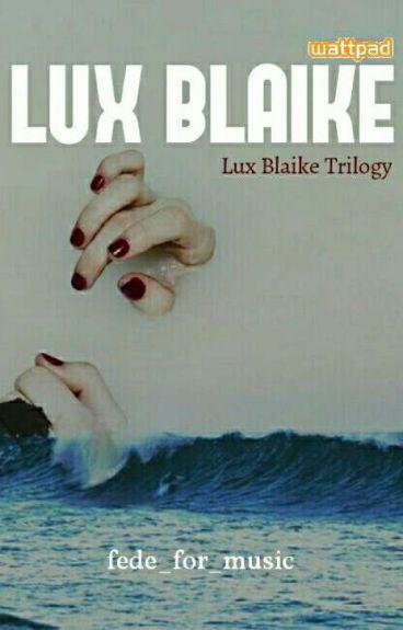 Lux Blaike.