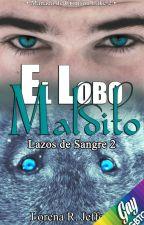 El Lobo Maldito [Manada de Crimson Lake  2]. FINALIZADA by Tsukichan7
