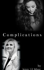 Complications [Jerrie Fanfiction] by brxnes