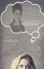 Recuérdame © by BlakeHumphrey_4
