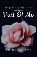 Part Of Me [wattys2019]  by miss-mienerh