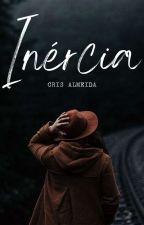Inércia by CrsAlmeiida