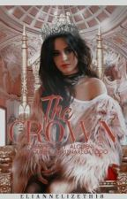 The Crown (Camren G!P) by ElianneLizeth18