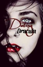 Dating Dracula by McLoomer00