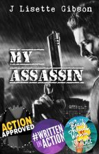 My Assassin by JLGibson