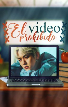 El Video Prohibido [ChanBaek] by Sheep88