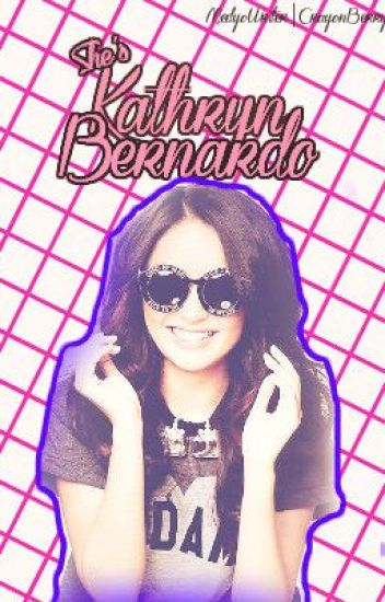 She's Kathryn Bernardo.