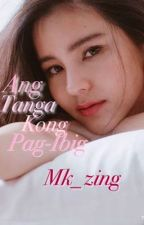 Ang Tanga Kong pag-ibig (GXG) by Mk_zing