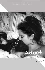 Can I Adopt You? - Camren by ihhcoe